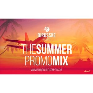 @DJRUSSKE - The Summer Promo Mix 2015 (PROMOTIONAL USE ONLY)