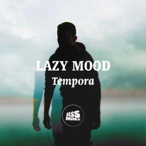 Lazy Mood - Tempora