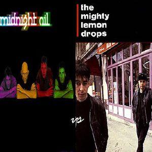 The Mighty Lemon Drops vs The Midnight Oil - Back-2-Back Megamixx