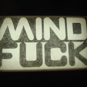 FMM(F..ck my mind)