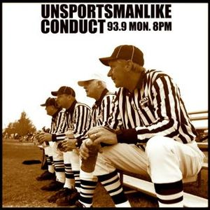 Unsportsmanlike Conduct Episode 2! 10/31/2011