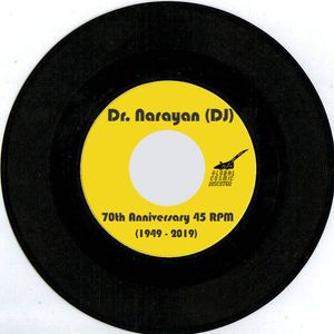 Celebrating 70 Years of 7-Inch Records (Dr. Narayan Mix)
