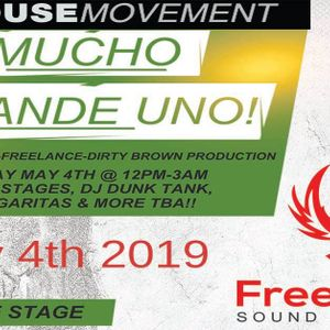 THM Presents : Mucho Grande Uno / Freelance Stage / @djbigwillie 5/4/19