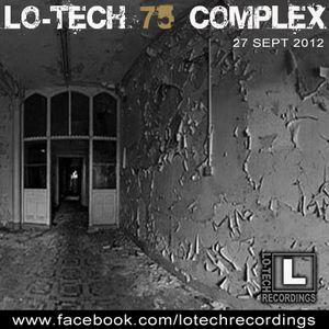 Lo-Tech 75 - Complex