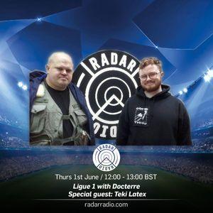 Ligue 1 w/ Docterre & Teki Latex - 1st June 2017
