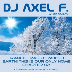 DJ Axel F. - TIOOH Chapter 02 (White Beauty)