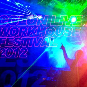 Workhouse Festival 2012