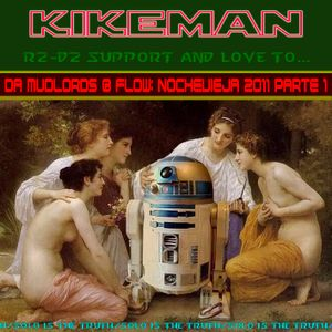 KIKEMÁN- R2D2 love and support to...