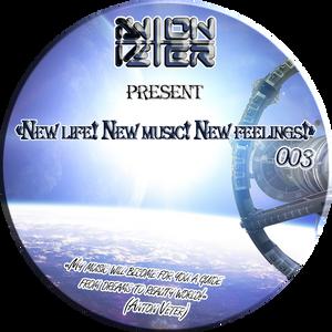 Anton Veter - New life! New music! New feelings! 003 (with jingles)