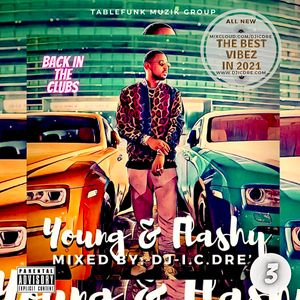 YOUNG & FLASHY 3 (dirty version)