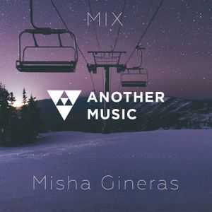 Mix Another Music - Misha Gineras