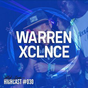 HIGHCAST #030 - Warren Xclnce