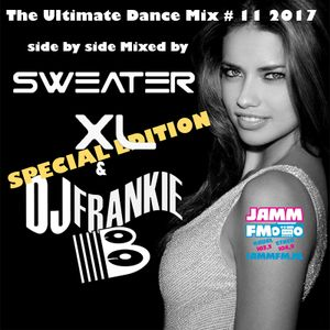 Ultimate Dance 2017 #Mix 11 - Special Edition