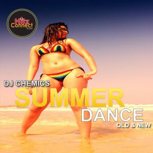 Dj Chemics - Hitz Connect Summer Dance Old & New l @djchemics