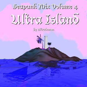 SEAPUNK MIX VOLUME 4 || ULTRA ISLAND