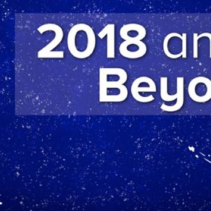 2018 And Beyond (Audio)