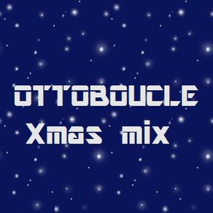 OTTOBOUCLE Xmas mix