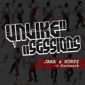 Unlike Sessions - Apr. 10th 2015 - Jaka & guest : DJ Kurtz - Footwork / Juke
