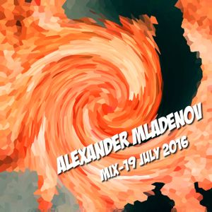 Alexander Mladenov - mix / 19 July 2016