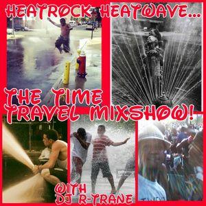 Hotline Radio....Heatrock Heatwave mix...Time Travel Mixshow