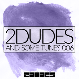 2DUDES AND SOME TUNES 006