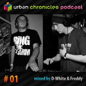 Urban Chronicles Podcast 01 - D-White & Freddy