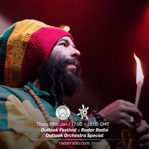 Outlook Orchestra Special w/ Amy Becker & Gentleman's Dub Club - 19th January 2017