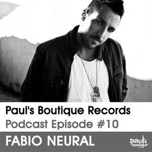 Paul's Boutique Records Podcast #10 Fabio Neural