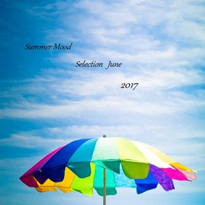 Summer Mood Selection June 2017