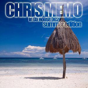 Chris Memo - In Da House 002 (Summer Edition)