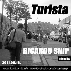 Ricardo Snip - Turista (2011.08.18.)