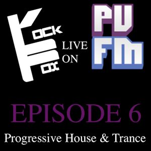 Rock Fox Live On Ponyville FM Episode #6 (Progressive House and Trance)