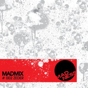 MADMIX #2 Mixed By ZEDER
