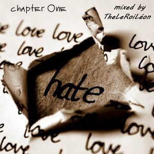 love vs. hate (chapter one)