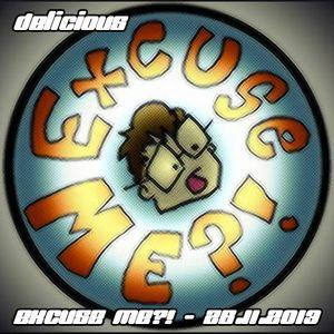 Delicious - Excuse Me - 26-11-2013