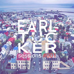 the Earl Tucker sessions #001