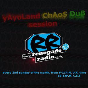 yAyoLand chAos dub Session Special JabbaDub&RazTaMama RenegadeRadio live set 10.12.2017