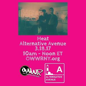 Alternative Avenue 3/18/17: Heat