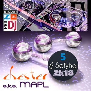 Sofyha 5  2k18 Remixed By Chester (MAPL)