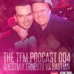 #Trancefamily Morocco Podcast 005 -- Guestmix : Ernesto vs Bastian & Samyel