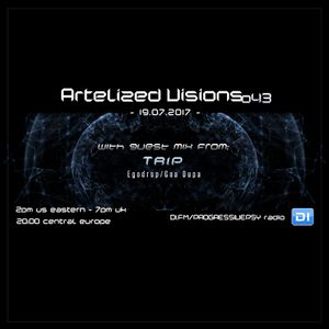 Artelized Visions 043 (July 2017) with guest Trip on DI FM