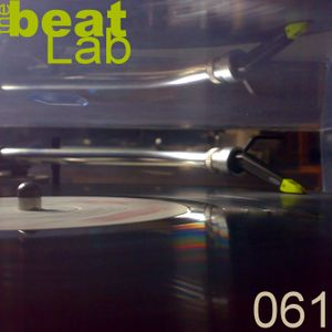 The Beat Lab ed.061 hosted by Julian M