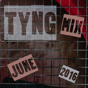 Tyng Promo Mix (June 2016)