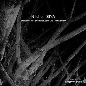 N-tchbl - SIYA (March 2011) - Exclusive for Beattunes.com 3rd Anniversary