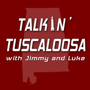 Talkin' Tuscaloosa - 8/17/16