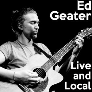 Live & Local: Ed Geater at the Sunflower Lounge (19/03/2016)