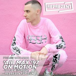 Motion Guest Mix: Air Max '97 (03-06-16)