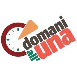 Puntata 51 - Domani all'una 08-02-2016
