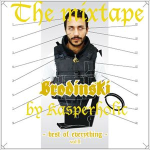 brodinski_the_best_of_everything_vol2_the_mixtape