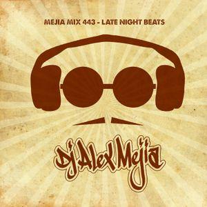 Mejia Mix 443 - Late Night